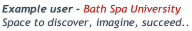 Example user - Bath Spa University Space to discover, imagine, succeed..